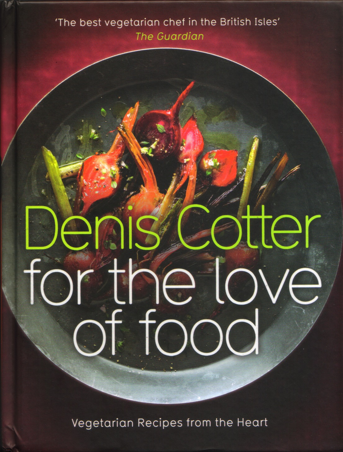Denis Cotter For the Love of Food
