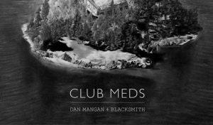 Club-Meds-Album-Cover-Lo-Res-posting