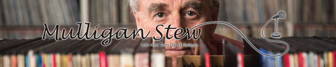 Mulligan Stew | Terry David Mulligan | CKUA Radio | Podcast